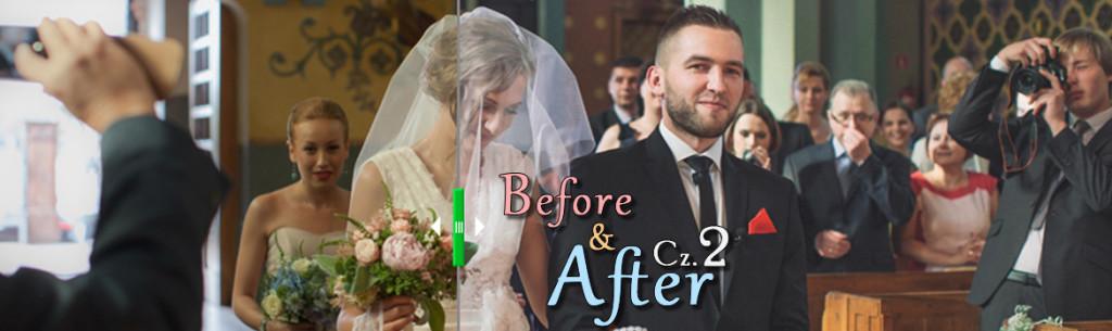 Obróbka zdjęć ślubnych z reportażu ślubnego. Before/After cz.2